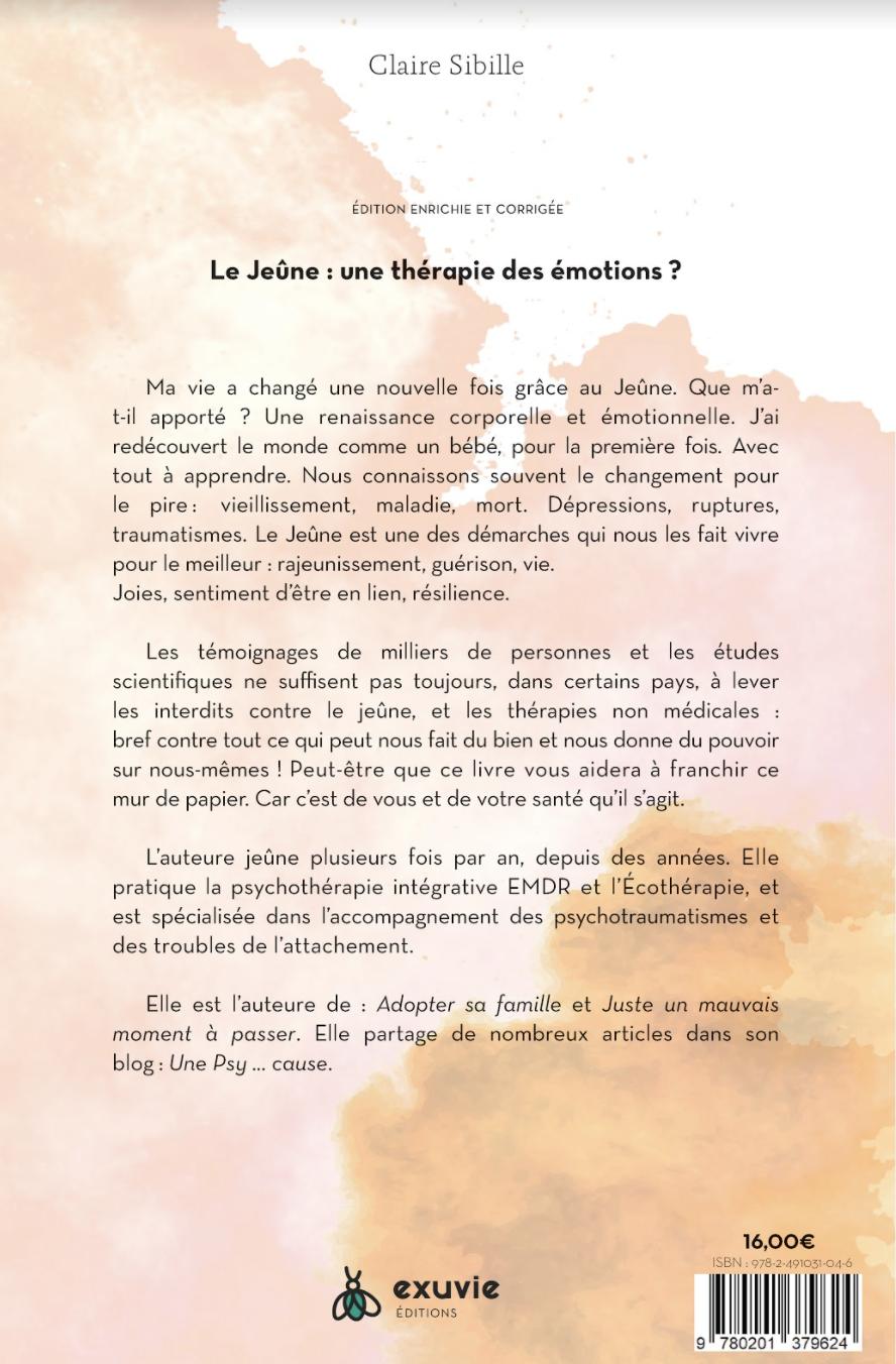 Arrière du livre : Le jeûne : une thérapie des émotions?