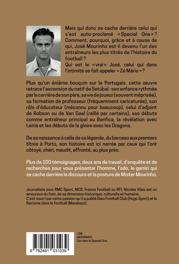 Arrière du livre : Mourinho : Derrière le Special One – De la genèse à la gloire