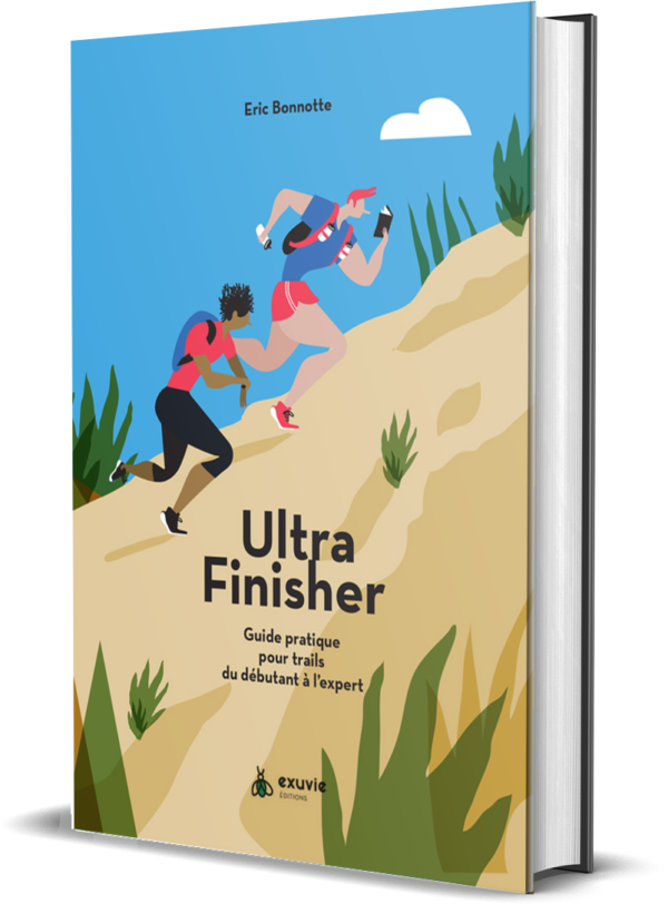 Eric Bonnotte Ultra Finisher Guide Pratique Trail
