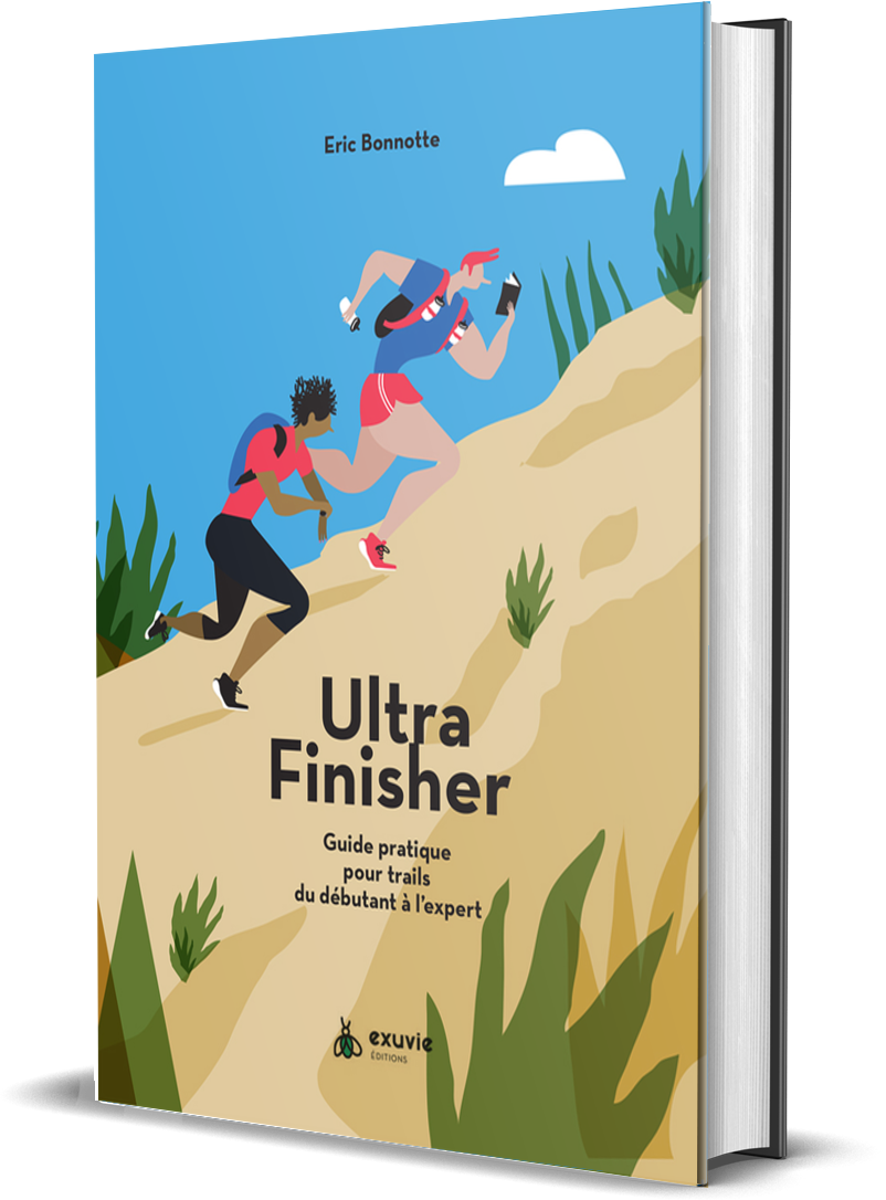 Eric Bonnotte Ultra Finisher Guide Pratique Trail