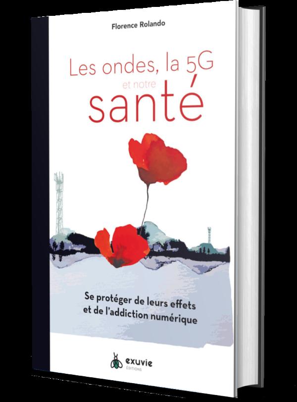 Florence Rolando Les Ondes La 5g Et Notre Sante