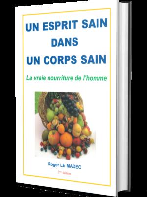 Roger Le Madec Un Esprit Sain Dans Un Corps Sain