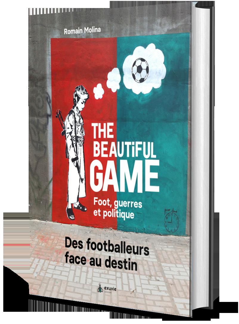 Romain Molina The Beautiful Game