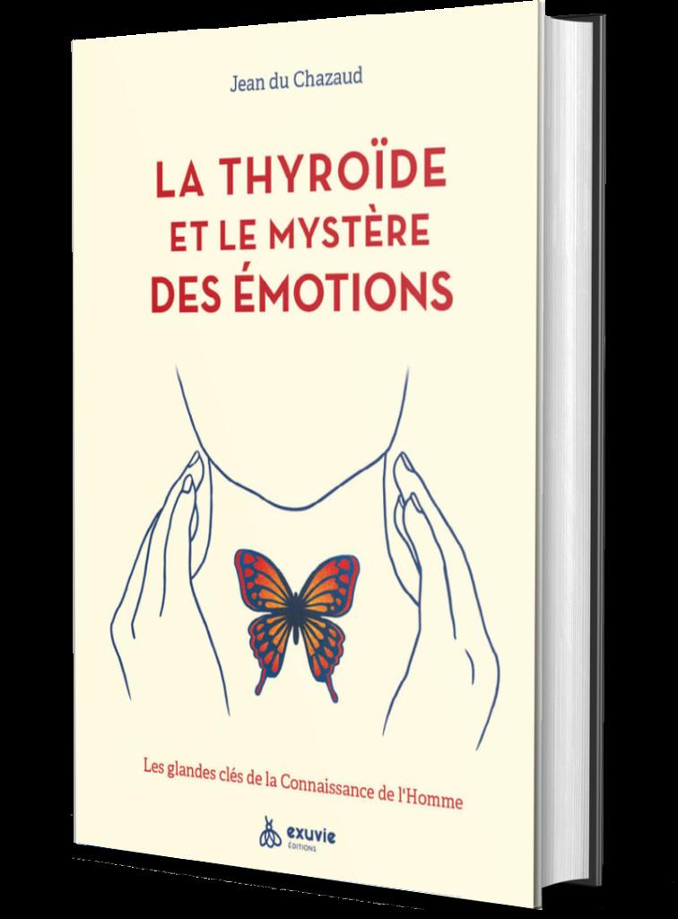 jean du chazaud la thyroide et le mystere des emotions